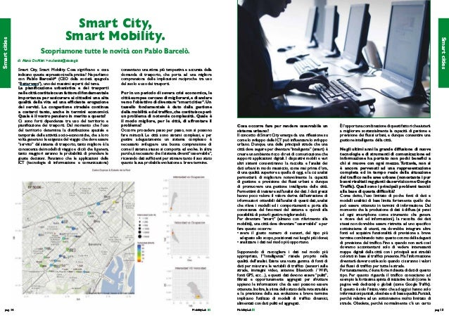 pag. 14MobilityLab 51 MobilityLab 51pag. 15 Smart City, Smart Mobility. Cosa occorre fare per rendere osservabile un sis...