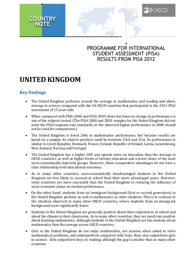 UNITED KINGDOM Key findings •  •  •  •  •  •  •  •  The United Kingdom performs around the average in mathematics and read...