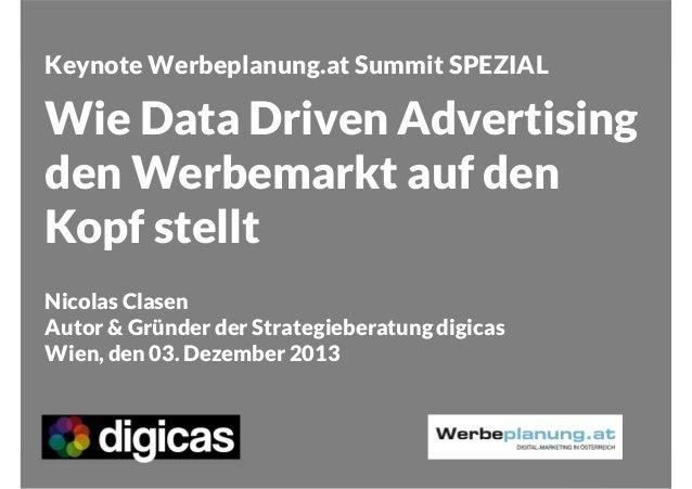 Keynote Werbeplanung.at Summit SPEZIAL  Wie Data Driven Advertising den Werbemarkt auf den Kopf stellt Nicolas Clasen Auto...