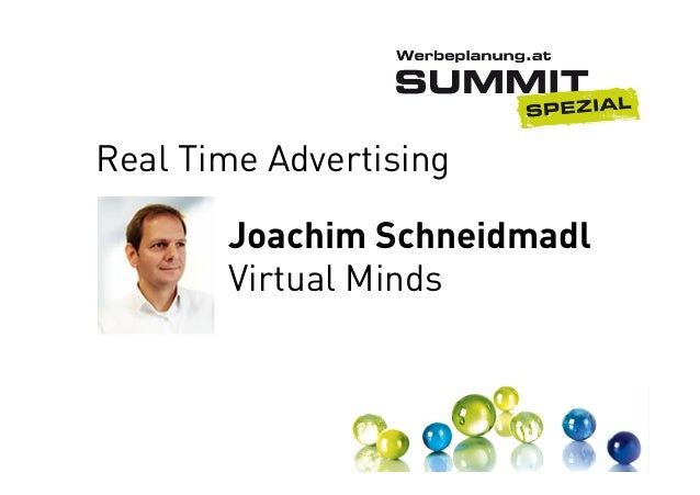 Real Time Advertising Joachim Schneidmadl Virtual Minds
