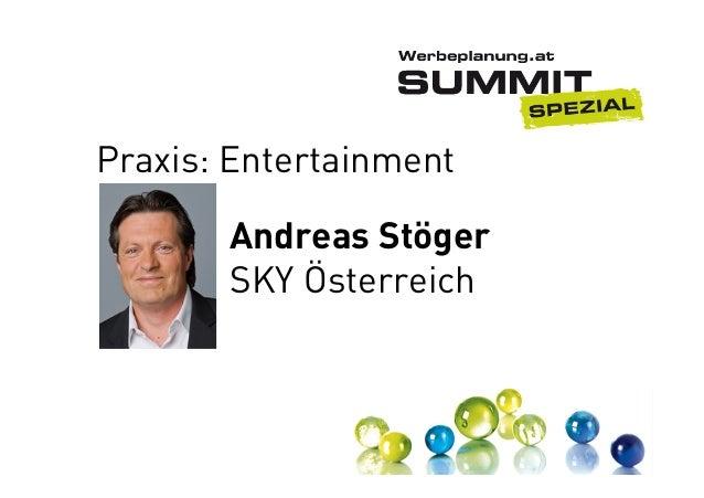 Praxis: Entertainment Andreas Stöger SKY Österreich