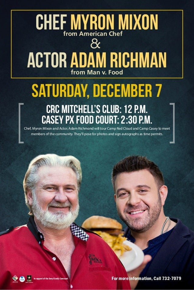 Chef Myron Mixon from American Chef  &  Actor Adam Richman from Man v. Food  Saturday, December 7 CRC Mitchell's Club: 12 ...