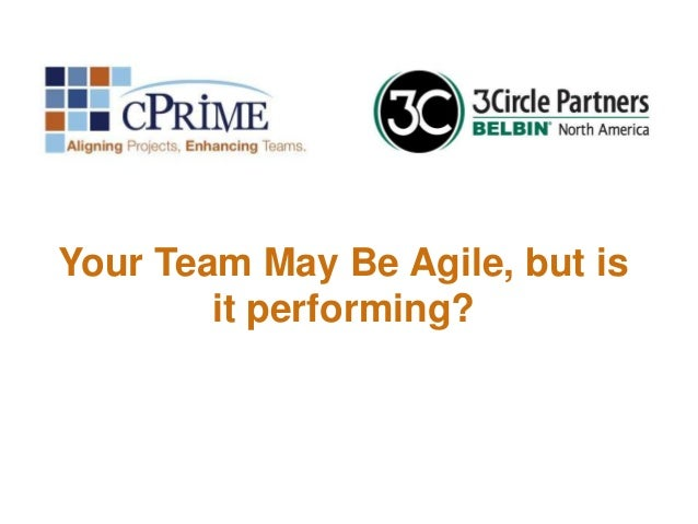 Your Team May Be Agile, but is it performing?