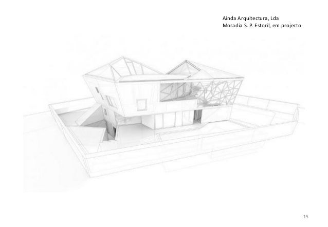 Ainda Arquitectura, Lda Moradia S. P. Estoril, em projecto  15