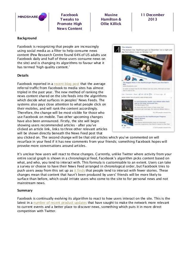 Facebook Tweaks to Promote High News Content  Maxine Hamilton & Ollie Killick  11 December 2013  Background Facebook is re...