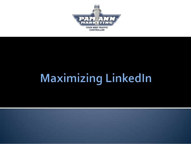   Intro    Strategy    Profile Optimization    Recommendations & Endorsements    Connecting & Prospecting    Maximiz...