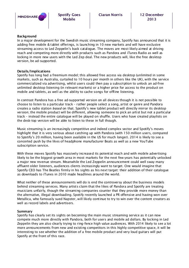 Spotify Goes Mobile  Ciaran Norris  12 December 2013  Background In a major development for the Swedish music streaming co...