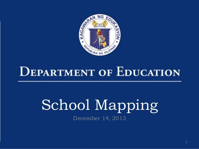 School Mapping December 14, 2013  1
