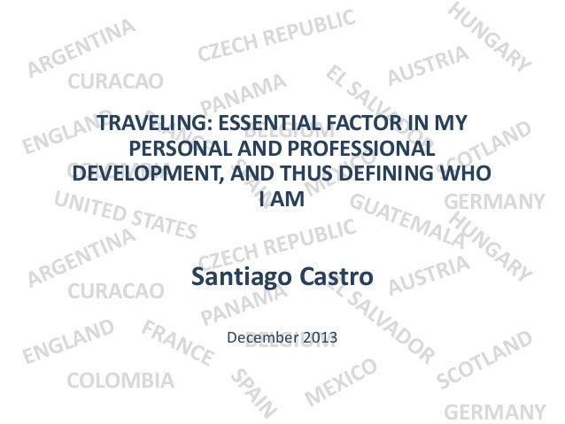CURACAO  TRAVELING: ESSENTIAL FACTOR IN MY BELGIUM PERSONAL AND PROFESSIONAL COLOMBIA DEVELOPMENT, AND THUS DEFINING WHO I...