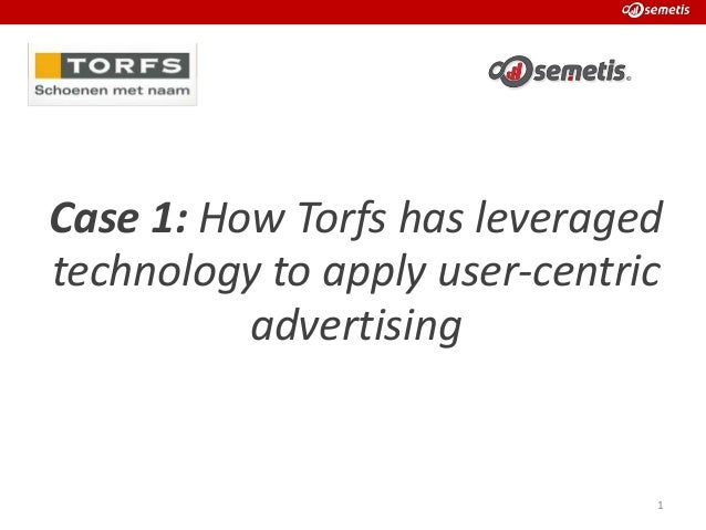 Case 1: How Torfs has leveraged technology to apply user-centric advertising  1