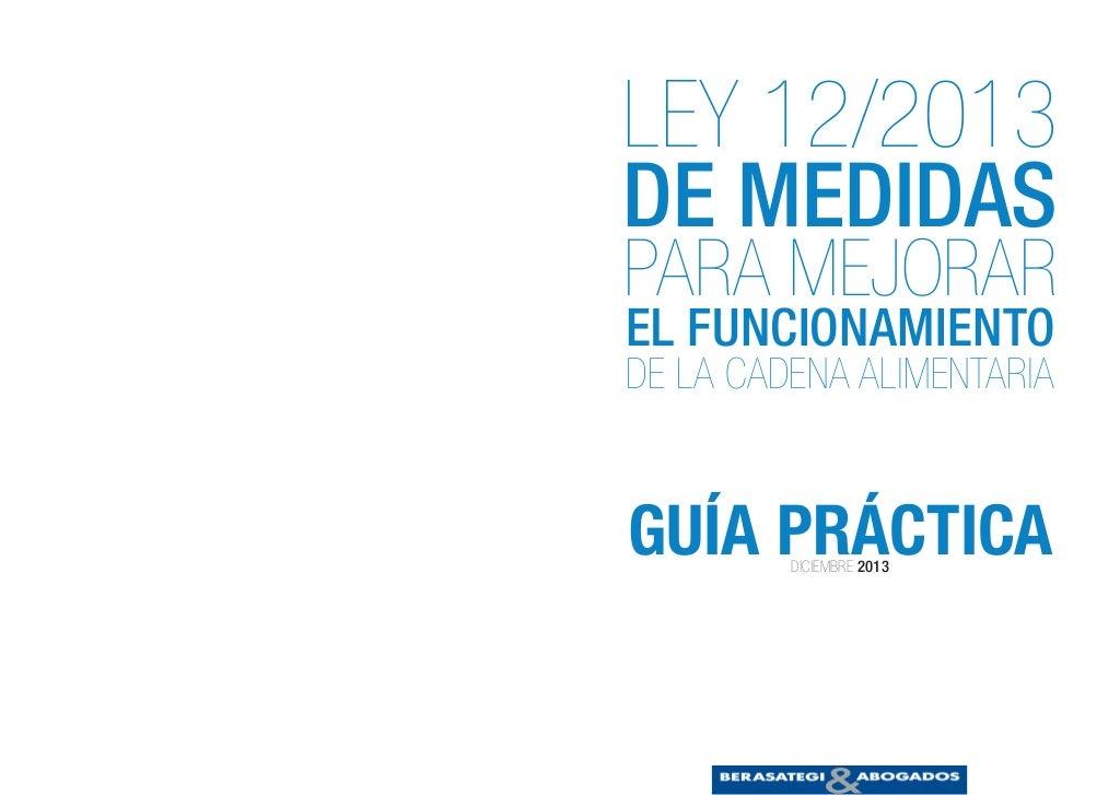 201312 Guía Práctica Ley medidas para mejorar el funcionamiento de la cadena alimentaria (Berasategi Abogados)