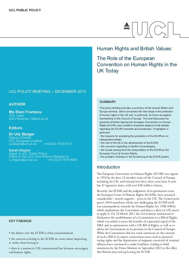 UCL PUBLIC POLICY  Human Rights and British Values: The Role of the European Convention on Human Rights in the UK Today  U...