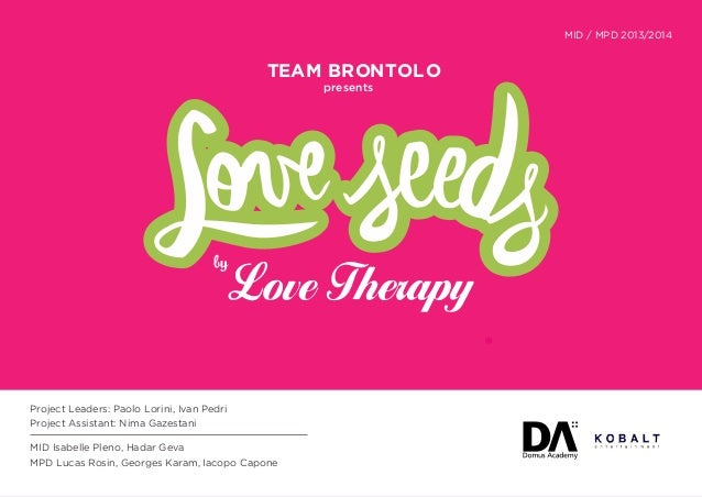 MID / MPD 2013/2014  TEAM BRONTOL O presents  Project Leaders: Paolo Lorini, Ivan Pedri Project Assistant: Nima Gazestani...