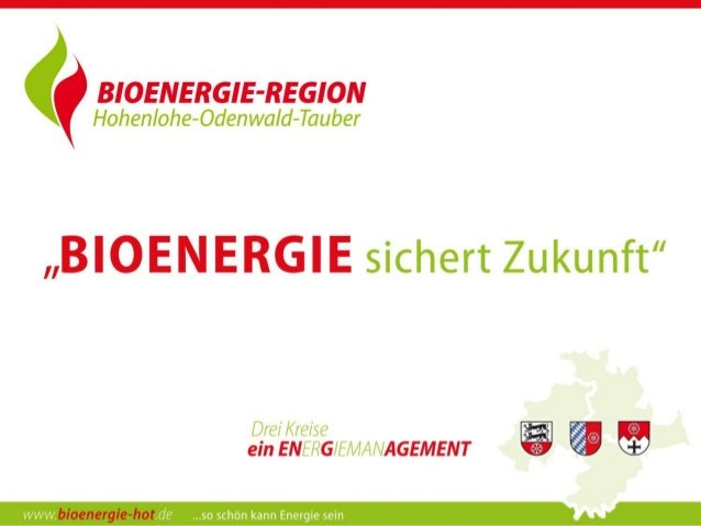 Bioenergie-Region H-O-T      Eine von 21 Bioenergie-Modellregionen