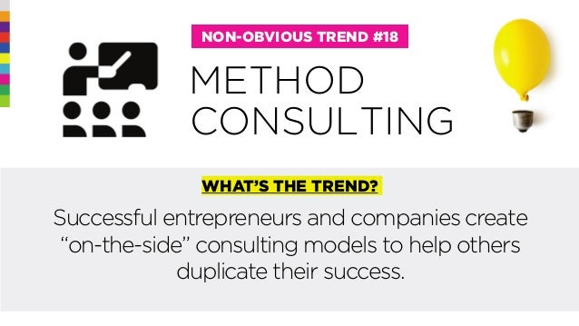 """@rohitbhargava METHOD NON-OBVIOUS TREND #18 WHAT'S THE TREND? Successful entrepreneurs and companies create """"on-the-side"""" ..."""