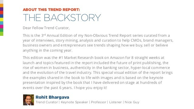 @rohitbhargava@rohitbhargava ABOUT THIS TREND REPORT: THE BACKSTORY Dear Fellow Trend Curator, This is the 3rd Annual Edit...