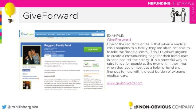 @rohitbhargava GiveForward MEFUNDING | EXAMPLE 2 0 1 3 EXAMPLE: GiveForward One of the sad facts of life is that when a me...