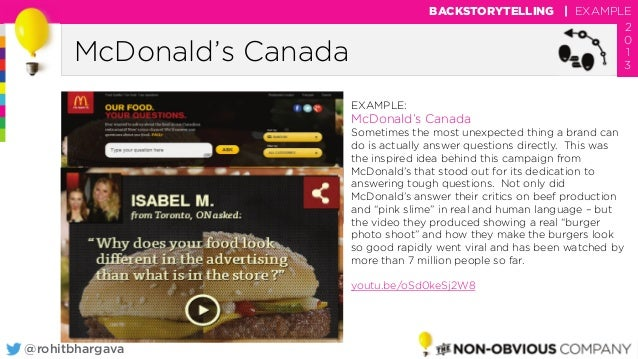 @rohitbhargava McDonald's Canada BACKSTORYTELLING | EXAMPLE 2 0 1 3 EXAMPLE: McDonald's Canada Sometimes the most unexpect...