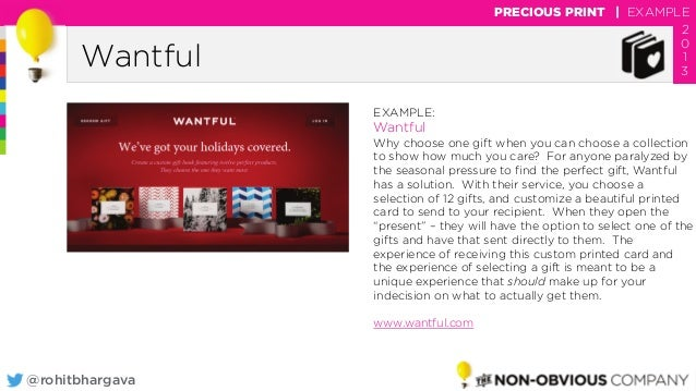 @rohitbhargava Wantful PRECIOUS PRINT | EXAMPLE 2 0 1 3 EXAMPLE: Wantful Why choose one gift when you can choose a collect...