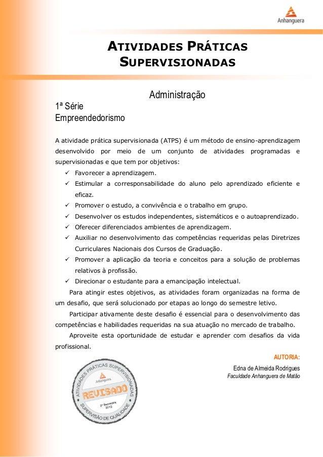 ATIVIDADES PRÁTICAS                    SUPERVISIONADAS                                     Administração1ª SérieEmpreended...