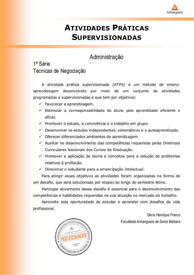ATIVIDADES PRÁTICAS                   SUPERVISIONADAS                                Administração1ª SérieTécnicas de Nego...