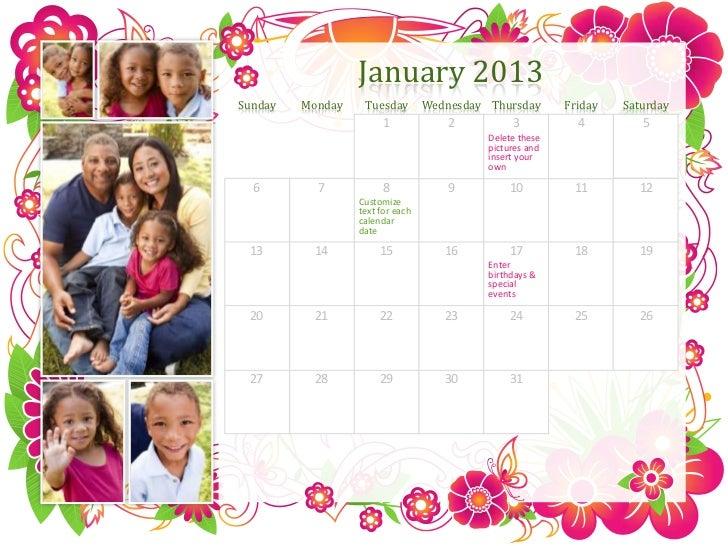 January 2013Sunday   Monday    Tuesday        Wednesday Thursday       Friday   Saturday                        1         ...