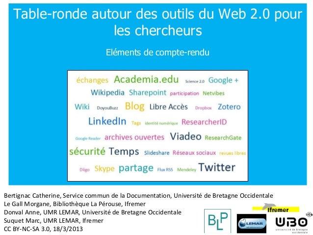 Table-ronde sur l'utilisation du Web 2.0 par les chercheurs                                                              T...