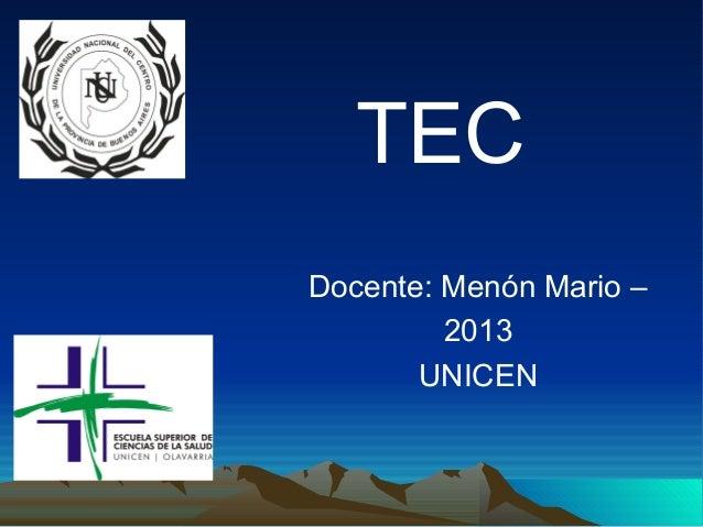 Docente: Menón Mario –2013UNICENTEC