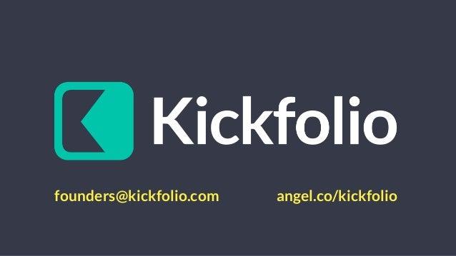 Kickfolio - 500Startups Batch 5