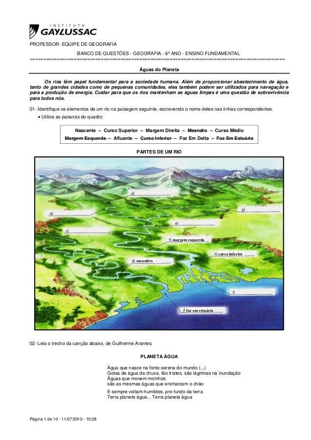 Página 1 de 10 - 11/07/2013 - 10:28 PROFESSOR: EQUIPE DE GEOGRAFIA BANCO DE QUESTÕES - GEOGRAFIA - 6º ANO - ENSINO FUNDAME...
