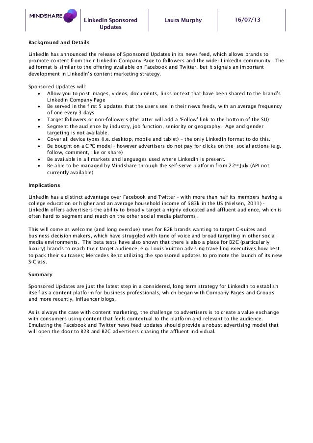 LinkedIn Sponsored Updates Laura Murphy 16/07/13 Background and Details LinkedIn has announced the release of Sponsored Up...