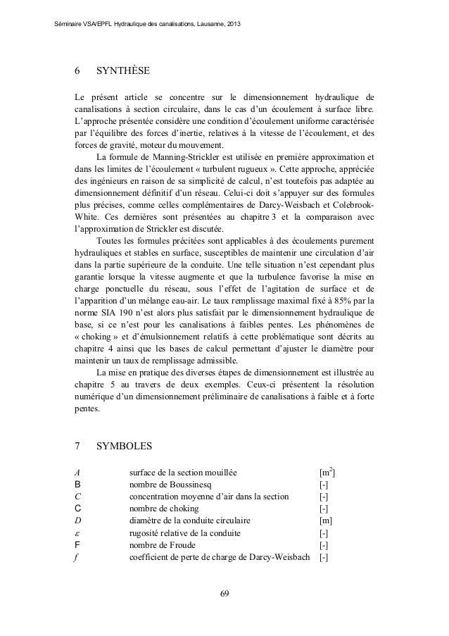 Séminaire VSA/EPFL Hydraulique des canalisations, Lausanne, 2013  6  SYNTHÈSE  Le présent article se concentre sur le dime...