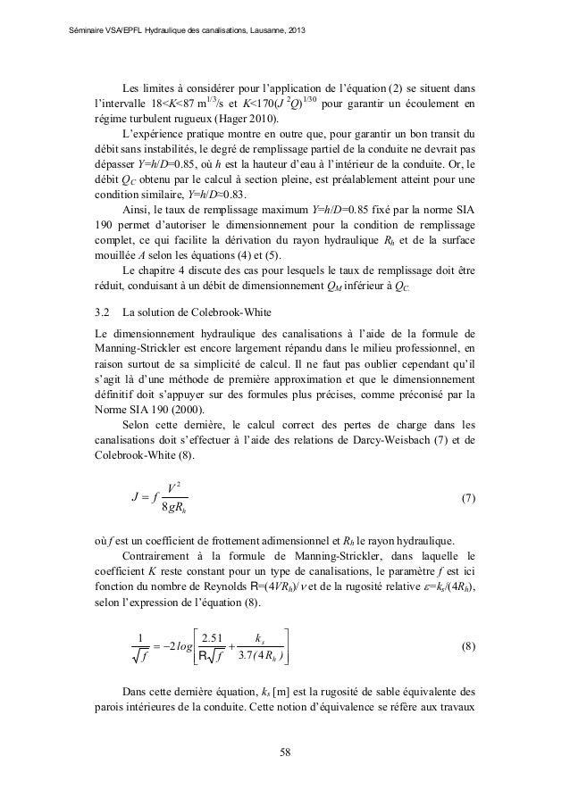 Séminaire VSA/EPFL Hydraulique des canalisations, Lausanne, 2013  Les limites à considérer pour l'application de l'équatio...