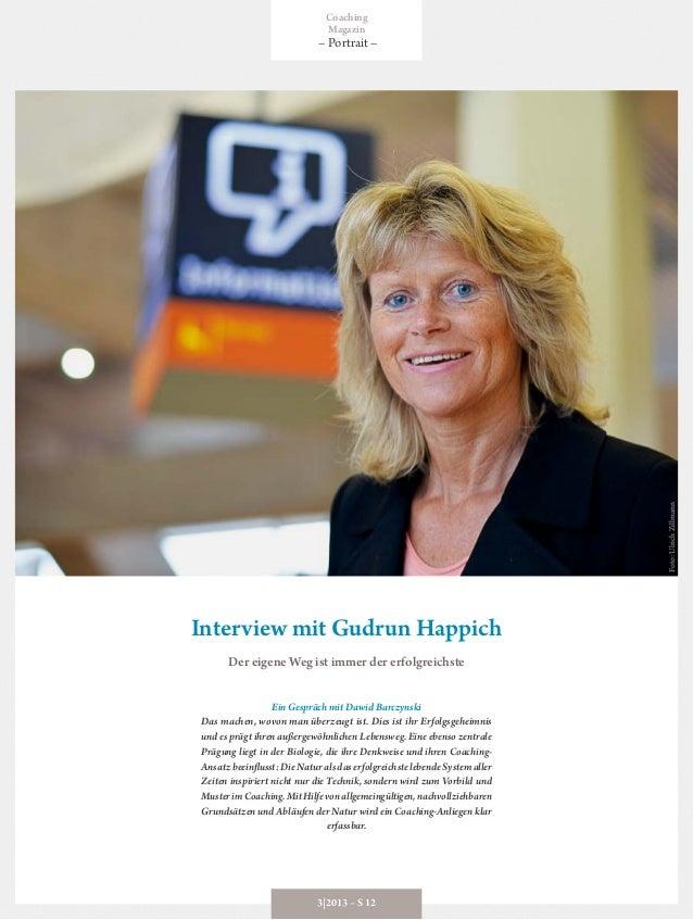 Interview mit Gudrun Happich Der eigene Weg ist immer der erfolgreichste Ein Gespräch mit Dawid Barczynski Das machen, wov...