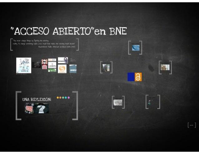 Acceso abierto en la BNE. Isabel Bordes Cabrera