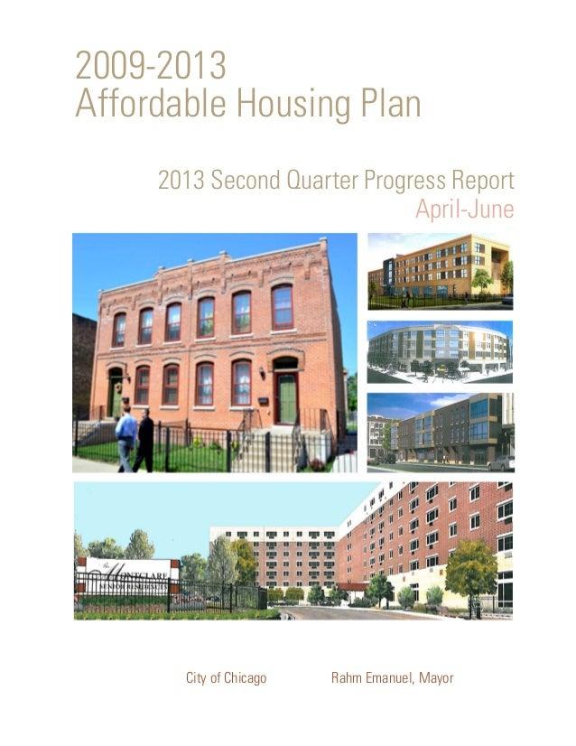 City of Chicago Rahm Emanuel, Mayor 2009-2013 Affordable Housing Plan Keeping Chicago's neighborhoods affordable. 2013 Sec...
