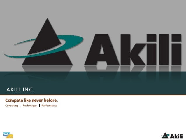 AKILI INC. Compete like never before. Consulting Technology Performance