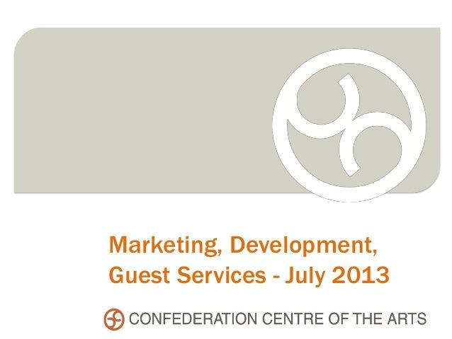 Marketing, Development, Guest Services - July 2013
