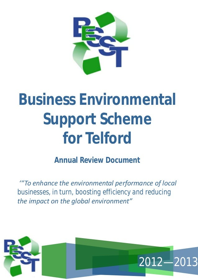 """Business Environmental Support Scheme for Telford Annual Review Document '""""To enhance the environmental performance of loc..."""