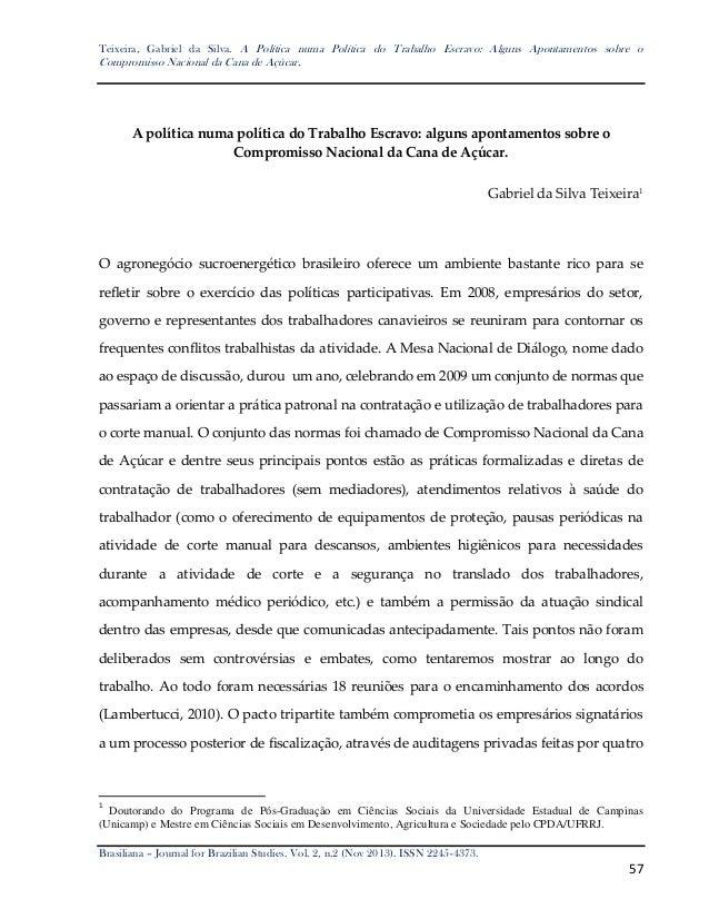 Teixeira, Gabriel da Silva. A Política numa Política do Trabalho Escravo: Alguns Apontamentos sobre o  Compromisso Naciona...