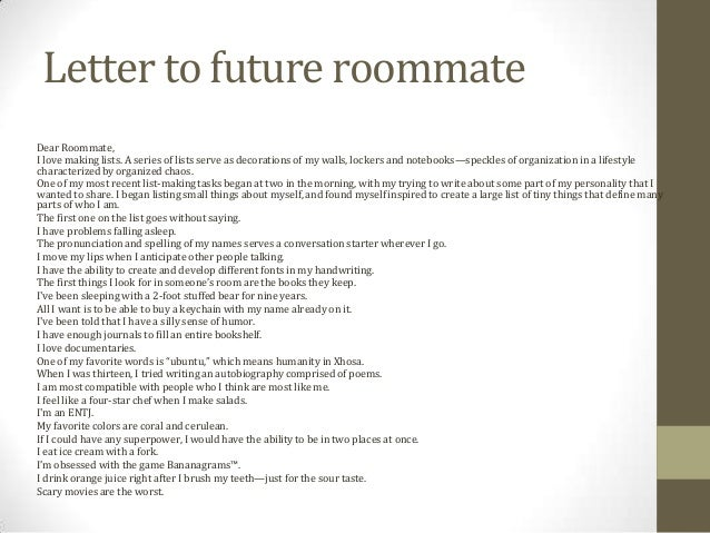 Write a letter to your future roommate