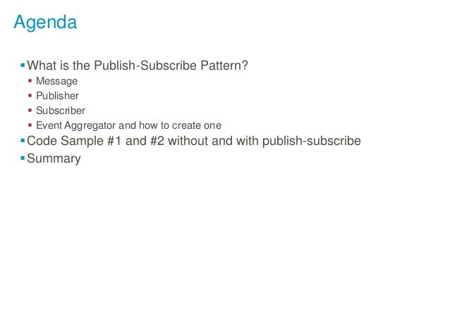 Publish & Subscribe to events using an Event Aggregator Slide 2