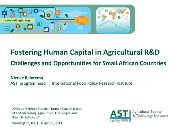 """AAEA Conference Session """"Human Capital Needs of a Modernizing Agriculture: Challenges and Possible Solutions"""" Washington, ..."""