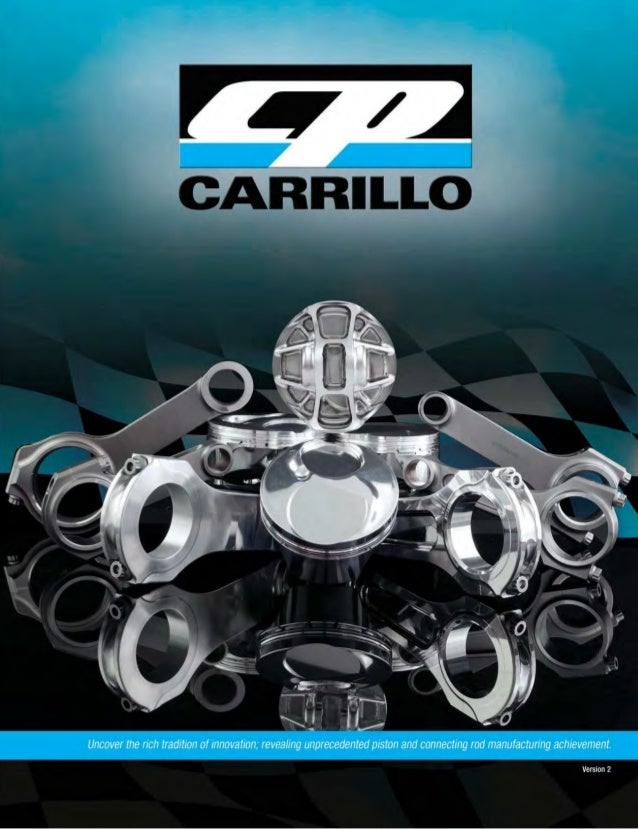 2013 cpcarrillo auto parts catalogue 2013 cpcarrillo auto parts catalogue 2 cp carrillo quality reliabilityperformance innovative design the success on and malvernweather Choice Image