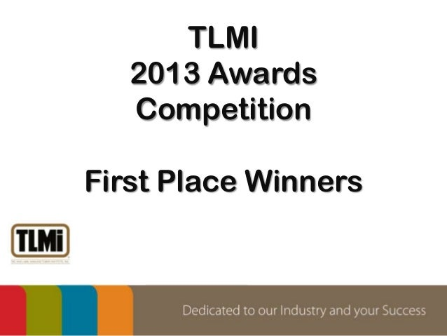 TLMI 2013 Awards Competition First Place Winners