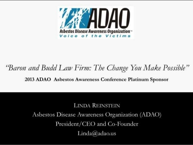 2013 ADAO Platinum Sponsor: Baron and Budd Law Firm