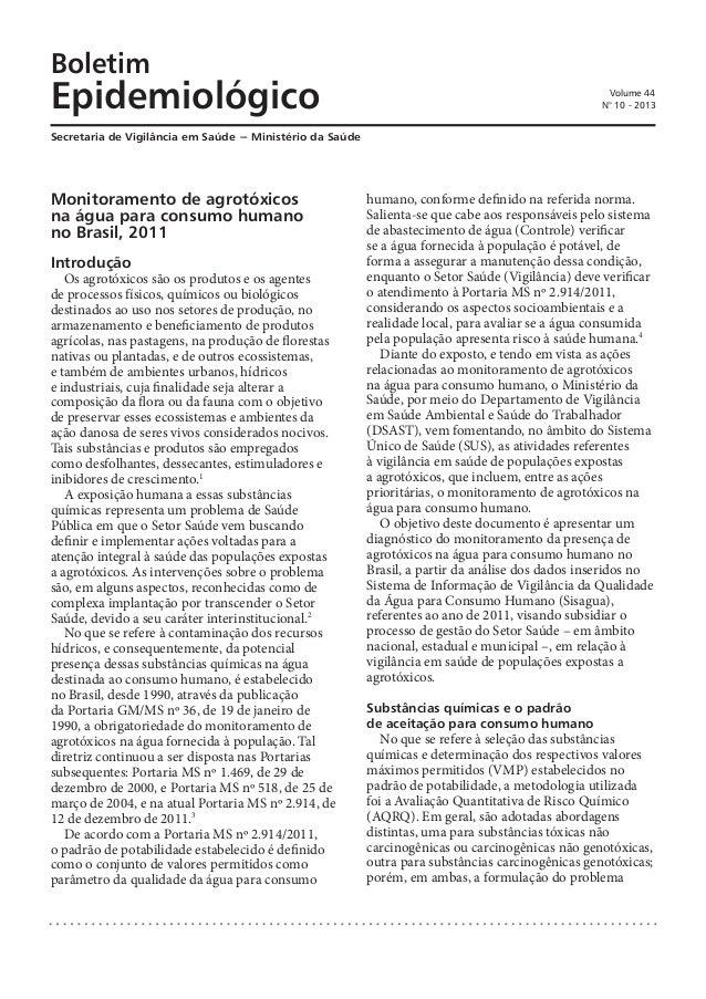 Boletim Epidemiológico Secretaria de Vigilância em Saúde − Ministério da Saúde Volume 44 N° 10 - 2013 Introdução Os agrotó...