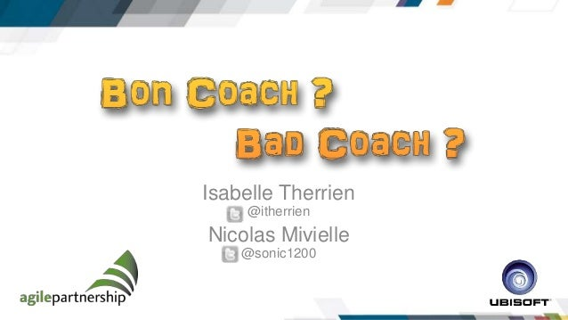 Isabelle Therrien  @itherrien  Nicolas Mivielle  @sonic1200