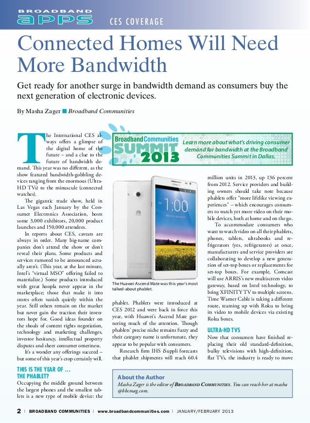 CES Cover ageConnected Homes Will NeedMore BandwidthGet ready for another surge in bandwidth demand as consumers buy thene...