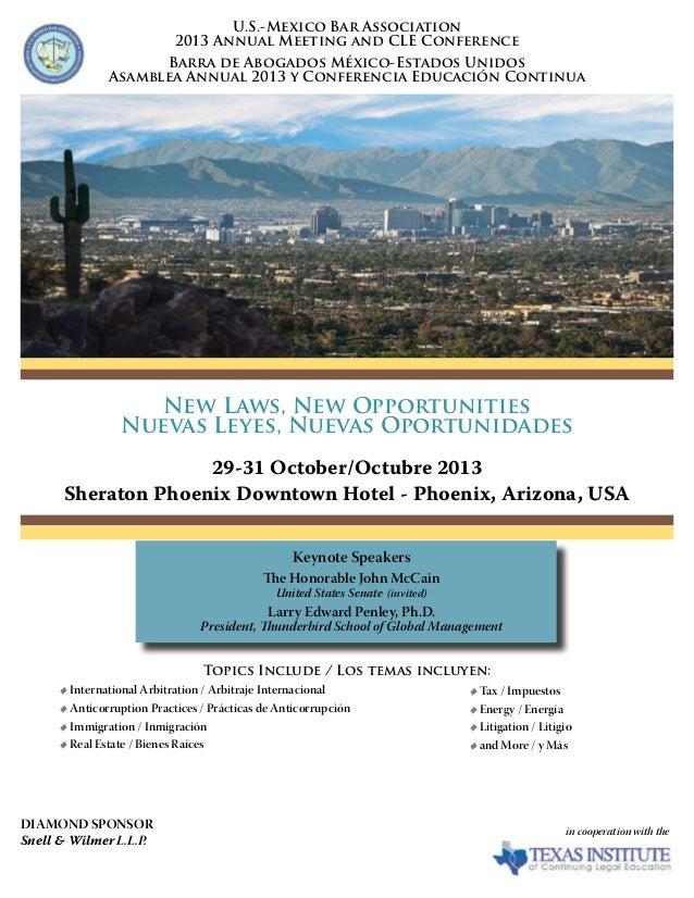 New Laws, New Opportunities Nuevas Leyes, Nuevas Oportunidades 29-31 October/Octubre 2013 Sheraton Phoenix Downtown Hotel ...